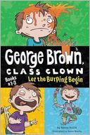 Let the Burping Begin (George Brown, Class Clown Series, Books #1-3) by Nancy Krulik: Book Cover