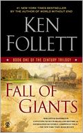 Fall of Giants (The Century Trilogy #1) by Ken Follett: Book Cover