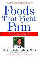 Foods That Fight Pain by Neal Barnard: NOOK Book Cover