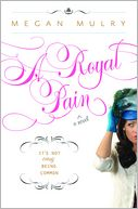 Royal Pain by Megan Mulry: NOOK Book Cover