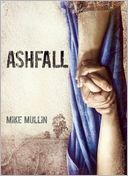 Ashfall (Ashfall Series #1) by Mike Mullin: Book Cover