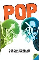 Pop by Gordon Korman: NOOK Book Cover