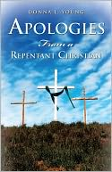download Apologies From a Repentant Christian book
