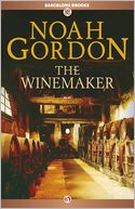 The Winemaker by Noah Gordon: NOOK Book Cover