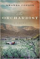 The Orchardist by Amanda Coplin: Book Cover