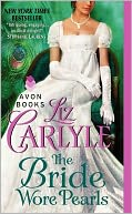 The Bride Wore Pearls by Liz Carlyle: Book Cover