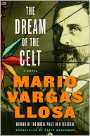 The Dream of the Celt by Mario Vargas Llosa: NOOK Book Cover