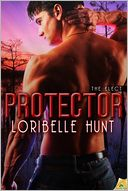 Protector by Loribelle Hunt: NOOK Book Cover