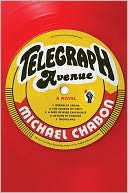 Telegraph Avenue by Michael Chabon: Book Cover