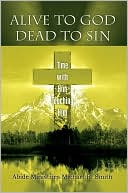 download Alive to God Dead to Sin : Time with Him Touching Him book