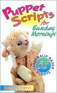 download Puppet Scripts for Sunday Morning book