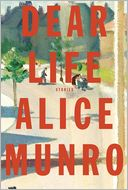 Dear Life by Alice Munro: NOOK Book Cover