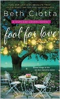 Fool for Love by Beth Ciotta: Book Cover