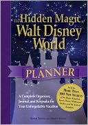 The Hidden Magic of Walt Disney World Planner by Susan Veness: Book Cover