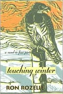 Touching Winter by Ron Rozelle: Book Cover