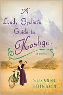 download A Lady Cyclist's Guide to Kashgar book