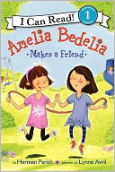Amelia Bedelia Makes a Friend by Herman Parish: Book Cover