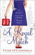 A Royal Match by Tyne O'Connell: Book Cover