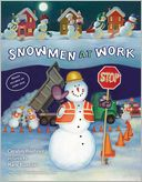 Snowmen at Work by Caralyn Buehner: Book Cover