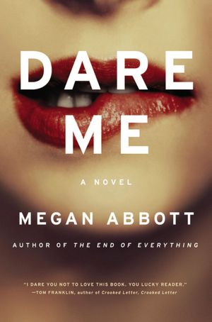 Ebook magazines download free Dare Me 9780316097772 by Megan Abbott