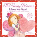 The Very Fairy Princess Follows Her Heart by Julie Andrews: Book Cover