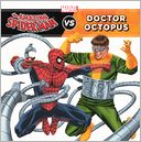 The Amazing Spider-Man vs. Doctor Octopus (Turtleback School & Library Binding Edition) by Tomas Palacios: Book Cover