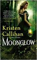 Moonglow by Kristen Callihan: Book Cover