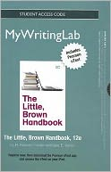 NEW MyWritingLab with Pearson eText -- Standalone Access Card -- for The Little, Brown Handbook by H. Ramsey Fowler: Item Cover