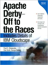 Apache Derby -- Off to the Races by Paul C. Zikopoulos: Book Cover