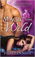 Magic Gone Wild by Judi Fennell: Book Cover