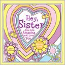 2013 Hey Sister by Ashley Rice: Calendar Cover