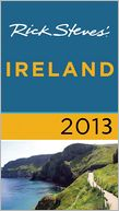 Rick Steves' Ireland 2013 by Rick Steves: Book Cover