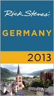Rick Steves' Germany 2013 by Rick Steves: Book Cover