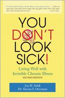 download You Don't Look Sick : Living Well with Invisible Chronic Illness book