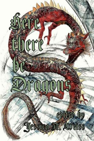 Here There Be Dragons