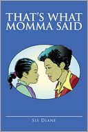 download That's What Momma Said book