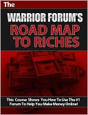 download The Warrior Forum's Road Map to Riches book