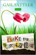 Take the Trophy and Run by Gail Sattler: Book Cover