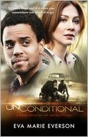 Unconditional by Eva Marie Everson: Book Cover