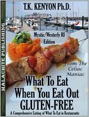 What To Eat When You Eat Out Gluten Free Mystic CT / Westerly RI Beaches Edition by TK Kenyon: NOOK Book Cover