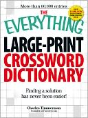 The Everything Large-Print Crossword Dictionary by Charles Timmerman: NOOK Book Cover
