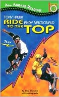 Tony Hawk and Andy Macdonald by Kelli Chipponeri: Book Cover