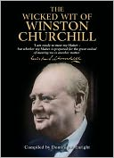 download The Wicked Wit of Winston Churchill book