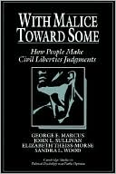With Malice toward Some by George E. Marcus: Book Cover