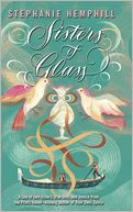 Sisters of Glass by Stephanie Hemphill: Book Cover