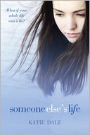 Someone Else's Life by Katie Dale: Book Cover