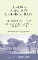 download Healing a Spouse's Grieving Heart : 100 Practical Ideas After Your Husband or Wife Dies book