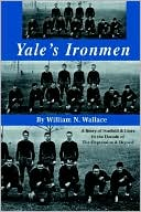 download Yale's Ironmen : A Story of Football and Lives in the Decade of the Depression and Beyond book