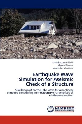Earthquake Wave Simulation for Aseismic Check of a Structure
