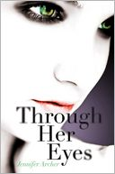 Through Her Eyes by Jennifer Archer: Book Cover